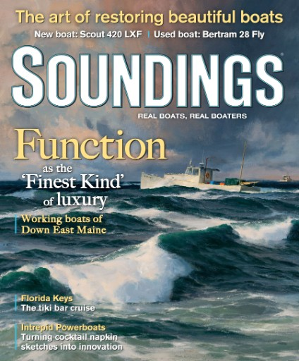 Read the latest issue of Soundings: Real Boats, Real Boaters