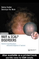 Hair and Scalp Disorders: Common Presenting Signs, Differential Diagnosis and Treatment