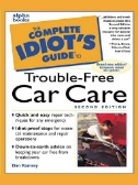 The Complete Idiot's Guide to Car Care and Repair