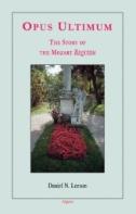 Opus Ultimum : The Story of the Mozart Requiem