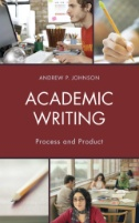 Academic Writing : Process and Product