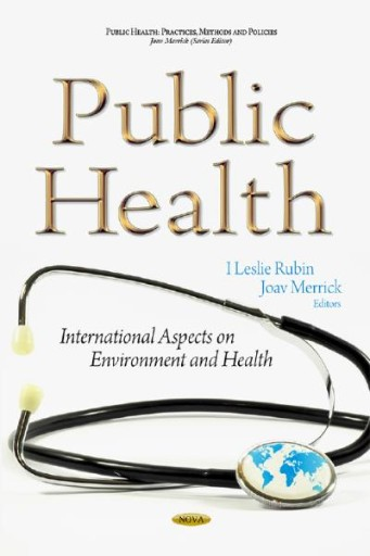 Public Health: International Aspects on Environment and Health