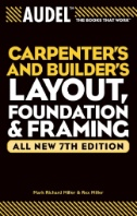 Carpenter's and Builder's Layout, Foundation, and Framing