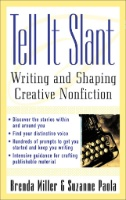 Tell It Slant: Writing and Shaping Creative Nonfictio Image