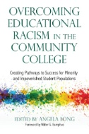Cover of Overcoming Educational Racism in Community Colleges
