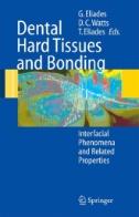 Dental Hard Tissues and Bonding Image