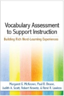 Vocabulary Assessment to Support Instruction : Building Rich Word-Learning Experiences