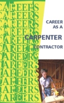 Career As a Carpenter, Contractor: Building a Strong Future