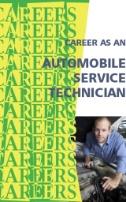 Career As an Automobile Service Technician: Master Mechanic, Repair Shop Owner