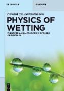 Physics of Wetting