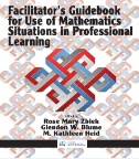Facilitator's Guidebook for Use of Mathematics Situations in Professional Learning