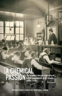 A Chemical Passion : The Forgotten Story of Chemistry at British Independent Girls' Schools, 1820s–1930s