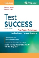 Cover Art for Test success : test-taking techniques for beginning nursing students by Patricia M. Nugent and Barbara A. Vitale.