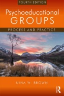Psychoeducational Groups : Process and Practice