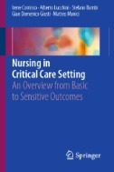Nursing in Critical Care Setting : An Overview From Basic to Sensitive Outcomes