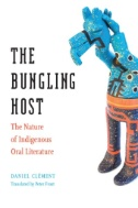 The Bungling Host: The Nature of Indigenous Oral Literature