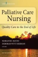 Palliative Care Nursing : Quality Care to the End of Life