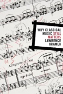 "Picture of book cover for ""Why Classical Music Still Matters"""
