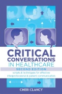 Book cover of Critical Conversations in Healthcare - click to open in a new window