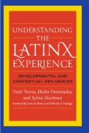 Understanding the Latinx Experience