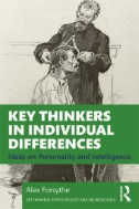 Key Thinkers in Individual Differences : Ideas on Personality and Intelligence