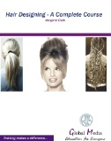 Hair Designing: A Complete Course