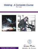 Welding : A Complete Course
