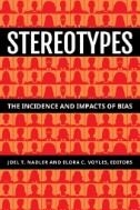 Stereotypes: The Incidence and Impacts of Bias