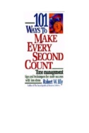 Book cover for 101 Ways to Make Every Second Count: Time Management Tips and Techniques for More Success with Less Stress