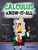 Calculus Know-it-all: Beginner to Advanced, and Everything in Between Image