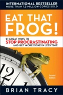 Book cover for Eat That Frog!: 21 Great Ways to Stop Procrastinating and Get More Done in Less Time