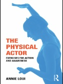 "Picture of the book cover for ""The Physical Actor: Exercises for Action and Awareness"""