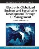 Electronic Globalized Business and Sustainable Development Through IT Management : Strategies and Perspectives