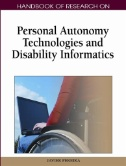 Handbook of Research on Personal Autonomy Technologies and Disability Informatics Image