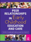 Peer Relationships in Early Childhood Education and Care Image