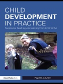 Child Development in Practice: Responsive Teaching and Learning from Birth to Five Image