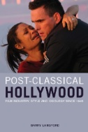 """Picture of book cover for """"Post-Classical Hollywood: Film Industry, Style and Ideology Since 1945 """""""