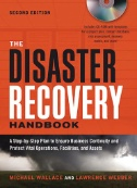 Disaster Recovery Handbook: A Step-by-step Plan to Ensure Business Continuity and Protect Vital Operations, Facilities, and Assets Image