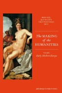 Making of the Humanities. Volume 1, Early Modern Europe Image