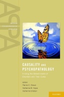 Causality and Psychopathology : Finding the Determinants of Disorders and Their Cure Image
