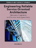 Engineering Reliable Service Oriented Architecture: Managing Complexity and Service Level Agreements Image