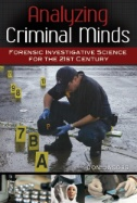 Analyzing Criminal Minds: Forensic Investigative Science for the 21st Century Image