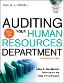 Auditing Your Human Resources Department : A Step-by-step Guide to Assessing the Key Areas of Your Program