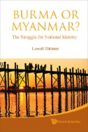 Burma or Myanmar? : The Struggle for National Identity