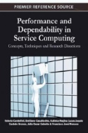 Performance and Dependability in Service Computing: Concepts, Techniques and Research Directions Image