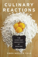 Culinary Reactions : The Everyday Chemistry of Cooking Image