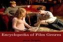 Encyclopedia of Film Genres