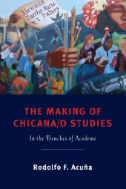 The Making of Chicano Studies book cover
