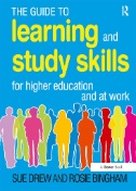 The Guide to Learning and Study Skills : For Higher Education and at Work