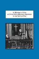 An Historical Study of United States Religious Responses to ...